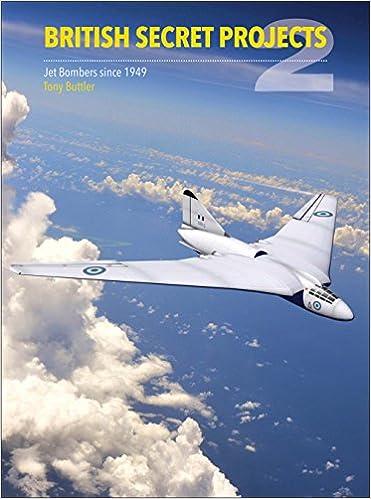 buying now best wholesaler wide varieties British Secret Projects 2: Jet Bombers Since 1949: Tony ...