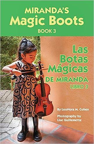 Mirandas Magic Boots Book 3: Las Botas Magicas de Miranda Libro 3 (Volume 3): LeoNora M. Cohen, Lise Guillemette: 9781518725708: Amazon.com: Books