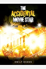 The Accidental Movie Star Kindle Edition