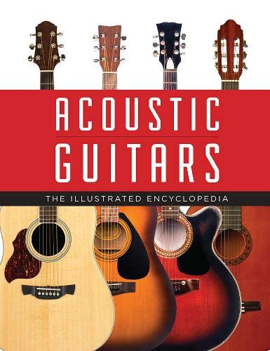 Acoustic Guitars: The Illustrated Encyclopedia (Gibson Dobro Guitar)