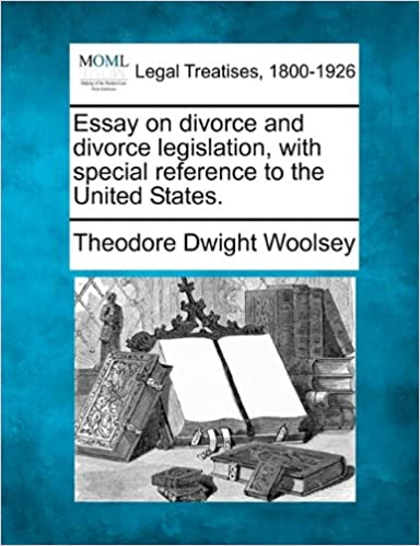 Causes Of The English Civil War Essay Essay On Divorce And Divorce Legislation With Special Reference To The  United States Theodore Dwight Woolsey  Amazoncom Books Business Plan Essay also Paper Essay Essay On Divorce And Divorce Legislation With Special Reference To  Example Of Essay Writing In English
