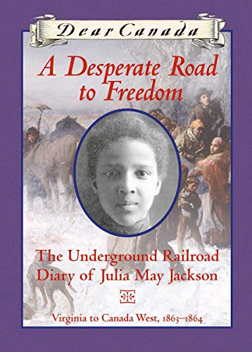 [D.o.w.n.l.o.a.d] A Desperate Road to Freedom (Dear Canada)<br />PPT