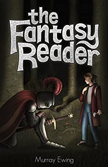 The Fantasy Reader by [Ewing, Murray]