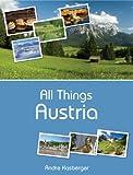 All Things Austria