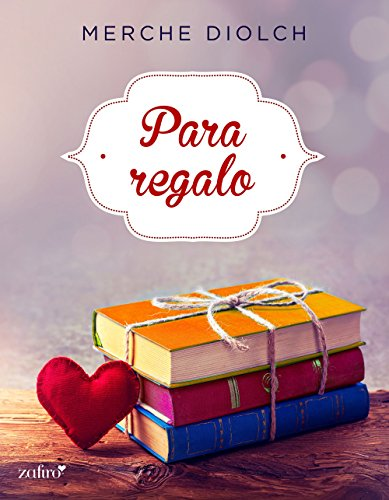 Para regalo (Spanish Edition)