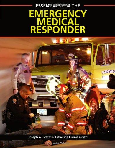 Essentials for the Emergency Medical Responder