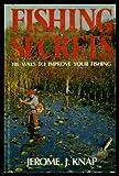 Fishing Secrets, Jerome Knap, 0517533200