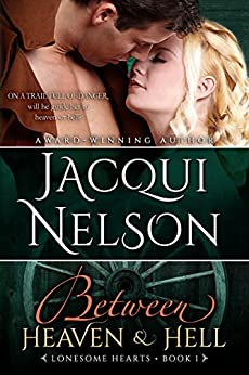 Between Heaven and Hell (Lonesome Hearts Book 1) by [Nelson, Jacqui]