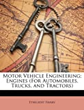 Motor Vehicle Engineering; Engines, Ethelbert Favary, 114792189X