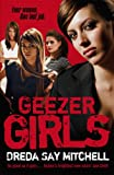 Geezer Girls, Dreda Say Mitchell, 0340937114