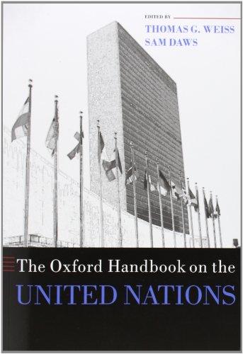 The Oxford Handbook on the United Nations (Oxford Handbooks)