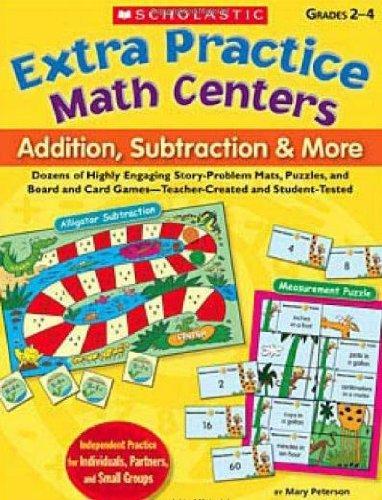 Scholastic 978-0-439-76202-1 Extra Practice Math Centers - Addition- Subtraction ; (Extra Practice Math Centers)