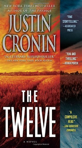 By Justin Cronin - The Twelve (Book Two of The Passage Trilogy): A Novel (6/30/13)