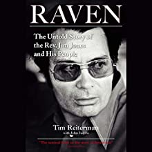 Raven: The Untold Story of the Rev. Jim Jones and His People Audiobook by Tim Reiterman Narrated by Mitch Horowitz
