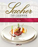 Sacher The Cookbook: Fine Austrian Cuisine (2014-11-07)