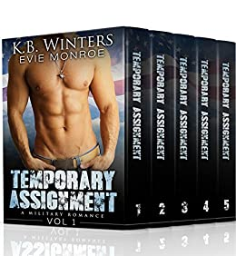 Temporary Assignment The Complete Collection: A Military Romance by [Winters, KB, Monroe, Evie]