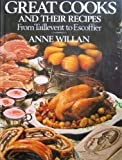 Great Cooks and Their Recipes, Anne Willan, 0070702691