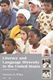 Literacy and Language Diversity in the United States, Terrence G. Wiley, 1887744886