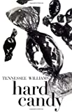 Hard Candy, Tennessee Williams, 0811202216