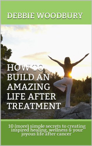 Amazing Treatment - How To Build an Amazing Life After Treatment