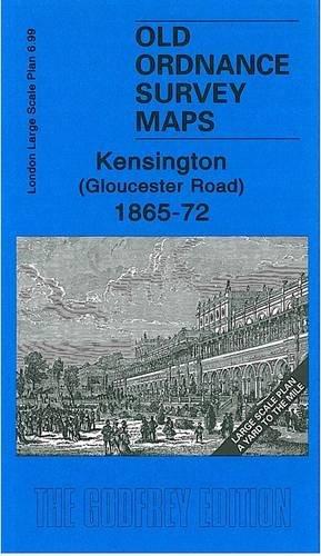 Kensington (Gloucester Road) 1865-72: London Large Scale 06.99 (Old Ordnance Survey Maps - Yard to the Mile)