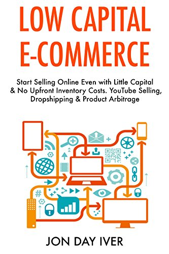 Amazon.com: Low Capital E-Commerce (2017): Start Selling ...