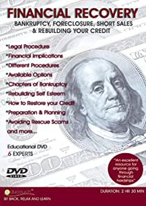 Bankruptcy, Foreclosure, Short Sales & Rebuilding your Credit - FINANCIAL RECOVERY [Import]