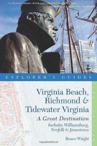 Explorer's Guide Virginia Beach, Richmond and Tidewater Virginia: Includes Williamsburg, Norfolk, and Jamestown: A Great Destination (Explorer's Great - Stores Va Williamsburg In