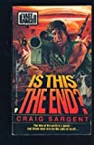 Is This the End?, Craig Sargent, 0445206144