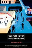 img - for Warfare in the American Homeland: Policing and Prison in a Penal Democracy book / textbook / text book