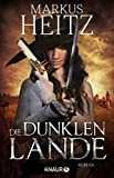 Die dunklen Lande: Roman (German Edition)