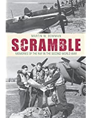 Scramble: Memoirs of the RAF in the Second World War