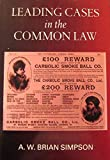 Leading Cases in the Common Law 9780198258520