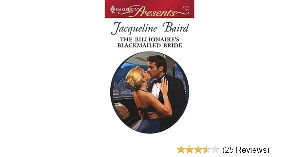 The Billionaire's Blackmailed Bride: A Billionaire Romance (Red-Hot Revenge)