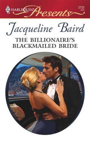 The Billionaire's Blackmailed Bride: A Billionaire Romance (Red-Hot Revenge)