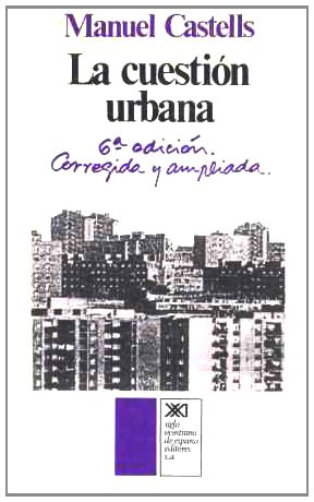 la cuestion urbana manuel castells pdf descargar