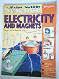 img - for Electricity and Magnets (Fun with Science) by Terry Cash (1997-03-03) book / textbook / text book