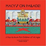 Macy's on Parade!: A Pop-Up Book for Children of All Ages