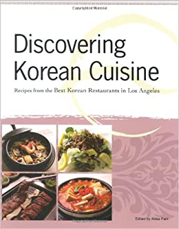 Amazoncom Discovering Korean Cuisine Recipes From The Best Korean