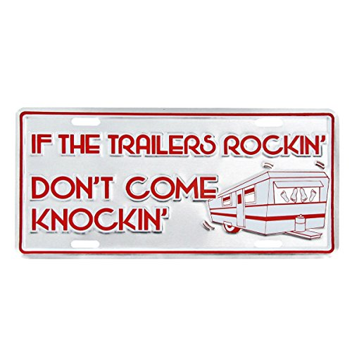 TG,LLC If The Trailers Rocking Funny Embossed Aluminum Car Truck License Plate