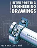 Interpreting Engineering Drawings: Fifth Canadian Edition, , 0176501991