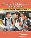 "Steven Alvarez, ""Community Literacies en Confianza: Learning From Bilingual After-School Programs""(NCTE, 2017)"