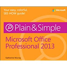 Microsoft Office Professional 2013 Plain & Simple: Micr Offi Prof 2013 Pla S_p1