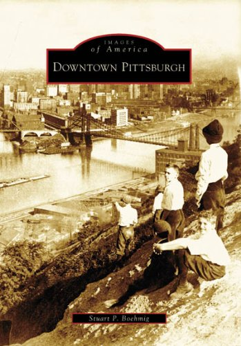 Read Online Downtown Pittsburgh (PA) (Images of America) PDF