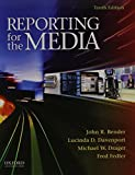 img - for Reporting for the Media by John R. Bender (2012-04-15) book / textbook / text book