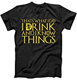 I Drink And Know Things Mens T-Shirt