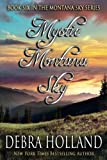 img - for Mystic Montana Sky (The Montana Sky Series) book / textbook / text book