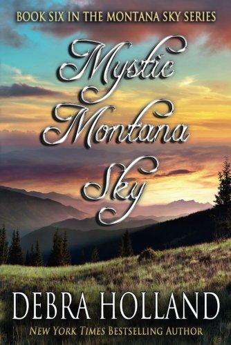 Mystic Montana Sky (The Montana Sky Series)