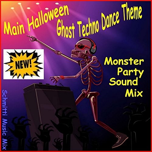 Main Halloween Ghost Techno Dance Theme (Monster Party