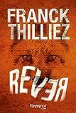 vignette de 'Rever (Franck Thilliez)'
